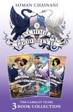 The School for Good and Evil 3-book Collection: The Camelot Years (Books 4- 6)