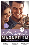 Animal Magnetism: Reclaiming Her Love