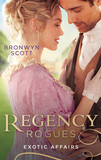 Regency Rogues: Exotic Affairs