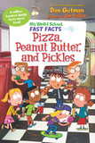 My Weird School Fast Facts: Pizza, Peanut Butter, and Pickles