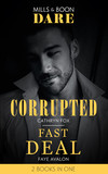 Corrupted / Fast Deal