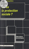 Où va la protection sociale ?
