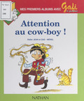 Attention au cow-boy !