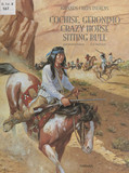 Grands chefs indiens : Cochise, Geronimo, Crazy Horse, Sitting Bull