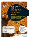 Eduqas GCSE (9-1) Religious Studies Route A: Religious, Philosophical and Ethical studies and Christianity, Buddhism, Hinduism and Sikhism