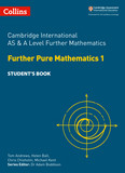 Cambridge International AS & A Level Further Mathematics Further Pure Mathematics 1 Student's Book