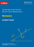Cambridge International AS & A Level Mathematics Mechanics Student's Book