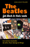 The Beatles: Get Back to their roots