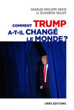 Comment Trump a-t-il changé le monde ? Le recul des relations internationales