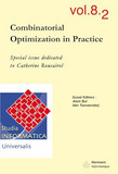 Studia Informatica Universalis - Vol. 8.2 - Combinatorial Optimization in Practice