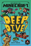 Minecraft: Deep Dive (Minecraft Woodsword Chronicles #3)