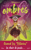 Disney Chills - Tome 2 - Méfie-toi des ombres