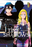 Time shadows, tome 7