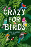 Crazy for Birds