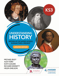 Understanding History: Key Stage 3: Britain in the wider world, Roman times–present: Updated Edition
