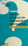 Comment mettre en place un management contractuel