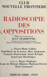 Radioscopie des oppositions