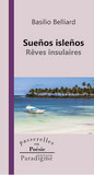 Suenos islenos / Rêves insulaires