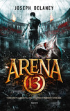 Arena 13, Tome 01