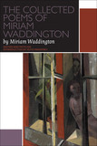 The Collected Poems of Miriam Waddington