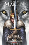 A Game of Thrones - La Bataille des rois - tome 1