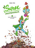 Super environman - Tome 1