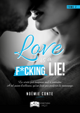 Love is a F*CKING LIE !