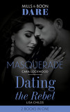 Masquerade / Dating The Rebel