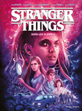 Stranger Things - Dans les flammes - tome 3