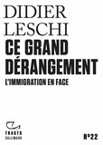 Tracts (N° 22) - Ce grand dérangement