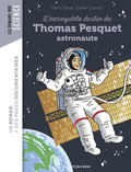L'incroyable destin de Thomas Pesquet, spationaute