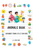 ABC Animals Book : Alphabet from A to Z for Kids
