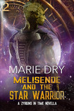 Melisende And The Star Warrior