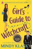 Girl's Guide to Witchcraft (15th Anniversary Edition)