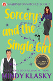 Sorcery and the Single Girl (15th Anniversary Edition)