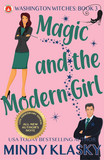 Magic and the Modern Girl (15th Anniversary Edition)