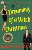 Dreaming of a Witch Christmas (15th Anniversary Edition)