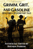Grimm, Grit, and Gasoline