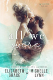All We Were