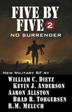 Five by Five 2: No Surrender