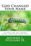 God Changed Your Name