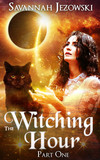The Witching Hour: Part One