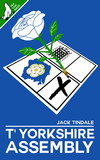 T'Yorkshire Assembly