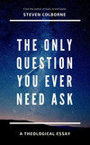 The Only Question You Ever Need Ask