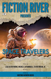 Fiction River Presents: Space Travelers
