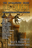 Re-Quest: Dark Fantasy Stories of Quests & Searches