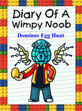 Diary Of A Wimpy Noob: Dominus Egg Hunt