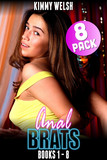 Anal Brats Books 1 – 8 : 8-Pack (First Time Anal Erotica)