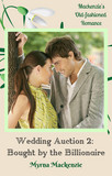 Wedding Auction 2: Bought by the Billionaire