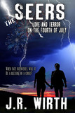 The Seers: Love and Terror on the Fourth of July